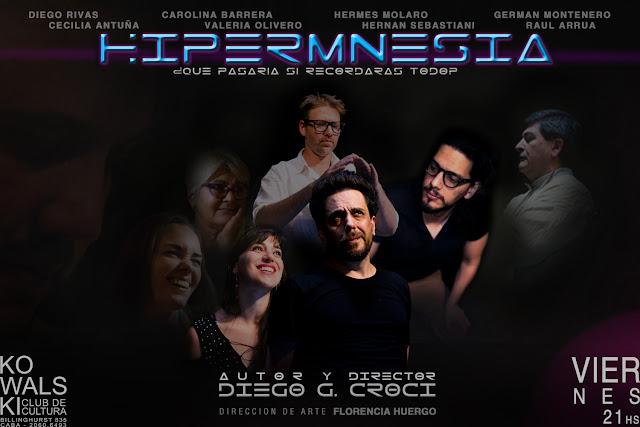 HIPERMNESIA con libro y dirección de Diego Croci en Espacio Kowalski