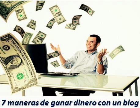 7 maneras de ganar dinero con un blog