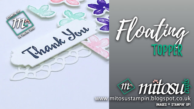Alternative Floating Frame Technique with Stampin' Up! Petals & More. Order Cardmaking Supplies from Mitosu Crafts UK Online Shop 24/7