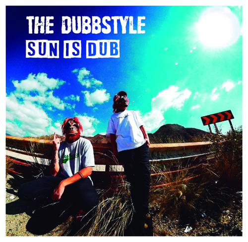 The Dubbstyle - Sun Is Dub / Dubophonic Records / 2019