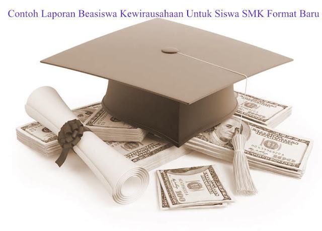 Contoh Laporan Beasiswa Kewirausahaan Untuk Siswa SMK Format Baru