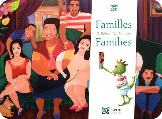 Familles/Families de Régine Bobée et Guillaume Trannoy - Léon art & stories