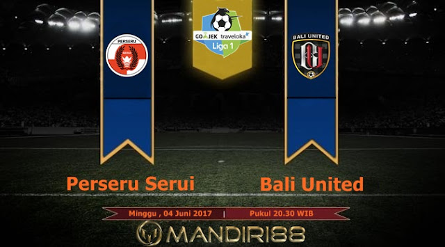 Prediksi Bola : Perseru Serui Vs Bali United , Minggu 04 Juni 2017 Pukul 20.30 WIB
