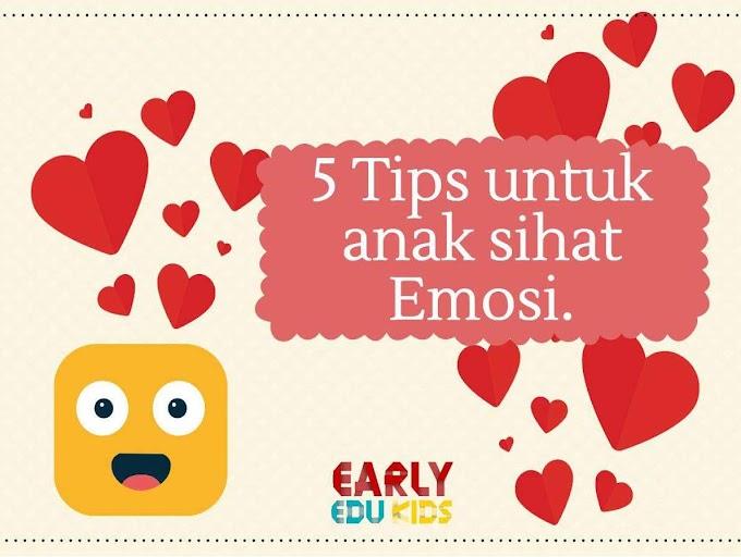 Tips Untuk Anak Sihat Emosi