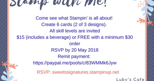 Come Stamp with Me! - May 2018