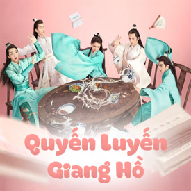 Quyến Luyến Giang Hồ - Lovely Swords Girl