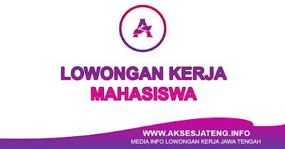Lowongan Kerja Mahasiswa Jawa Tengah Terbaru