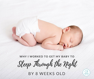 Why I Worked to Get My Baby To Sleep Through the Night by 8 Weeks Old | The benefits of sleep | baby sleep | baby sleep schedule | #babysleep #babyslseeptraining