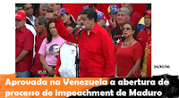 Aprovada na Venezuela a abertura de processo de impeachment de Maduro