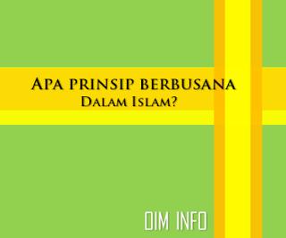 Prinsip Berbusana Seorang Muslim