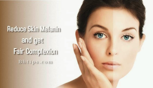Best Natural Tips To Reduce Skin Melanin and Get Fair ...