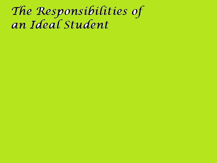 essay about student responsibility Responsibility means ownership: owning what needs doing and accepting blame when we cause problems responsibility also means committing ourselves – to lead, to create, to solve problems—and then following through.