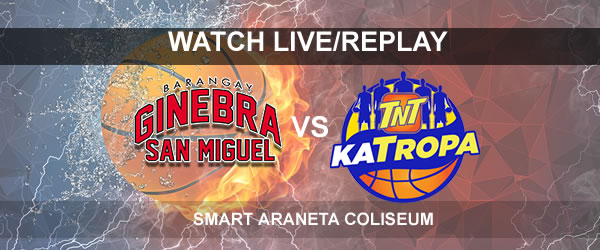 List of Replay Videos Ginebra vs TNT October 2, 2017 @ Smart Araneta Coliseum