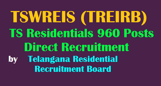 telangana residential recruitment board dl,jl,pgt,tgt,pd posts recruitment in tswreis instituitions,treirb recruitment,treirb jls recruitment,treirb dls recruitment,treirb pgts recruitment,treirb tgts recruitment,treirb pds recruitment