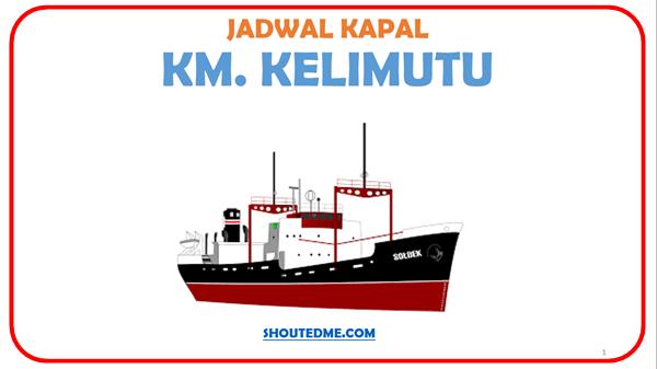Jadwal keberangkatan kapal kelimutu 2019