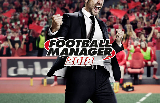 Tips Bermain Football Manager 2018