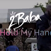 VIDEO MUSIC | 2Baba (2 Face) - Hold My Hand | DOWNLOAD Mp4 VIDEO