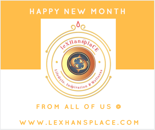 Happy New Month Lexhansplace