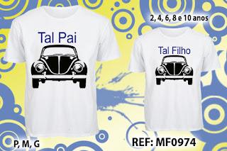 Tal Pai Tal Filho Camisetas Personalizadas Fusca Carro