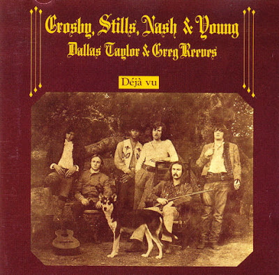 Crosby, Stills, Nash & Young. Déjà Vu