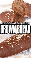 SWEET MOLASSES BROWN BREAD - Easy Kraft Recipes
