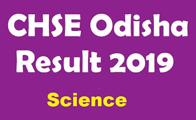 CHSE Odisha Result 2019 Science