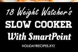 18 Weight Watchers Slow Cooker Recipes with Smart Points