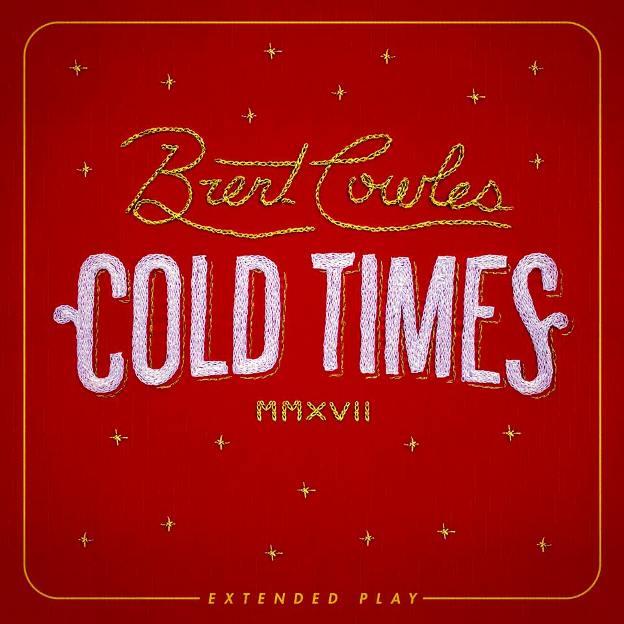 BRENT COWLES - Cold times (EP) 1