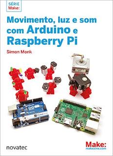 Movimento Luz e Som com Arduino e Raspberry Pi Novatec