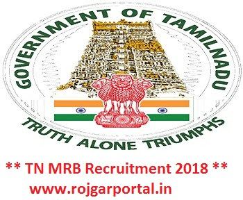 TN MRB Pharmacist Vacancy 2018 Notification Apply Online