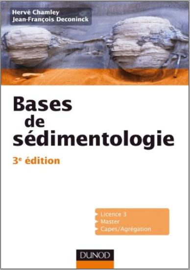 Livre : Bases de sédimentologie, 3ème édition - Jean-François Deconinck PDF