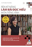 [DOC] Rèn kỹ năng làm đọc hiểu môn Tiếng Anh - Vũ Thị Mai Phương