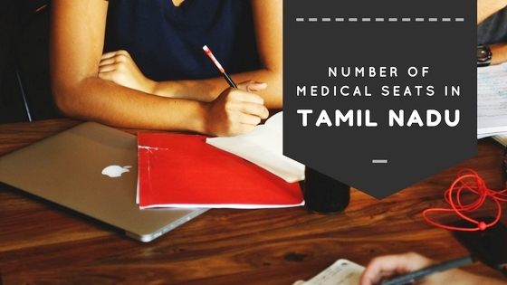 Number of Medical Seats in Tamil Nadu