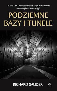 Podziemne bazy i tunele - Richard Sauder