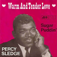 Warm and Tender Love (Percy Sledge)