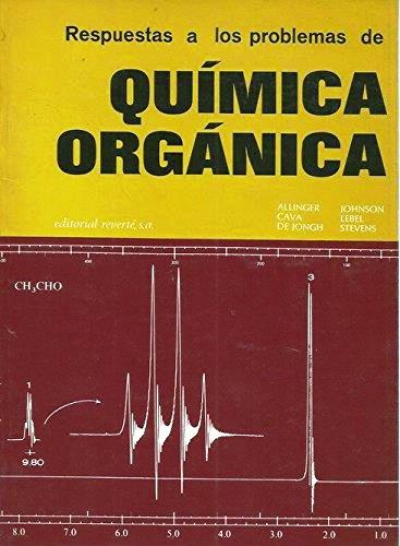 Respuestas a los problemas de química orgánica – Norman L. Allinger