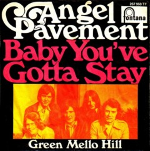 Angel Pavement Baby Youve Gotta Stay