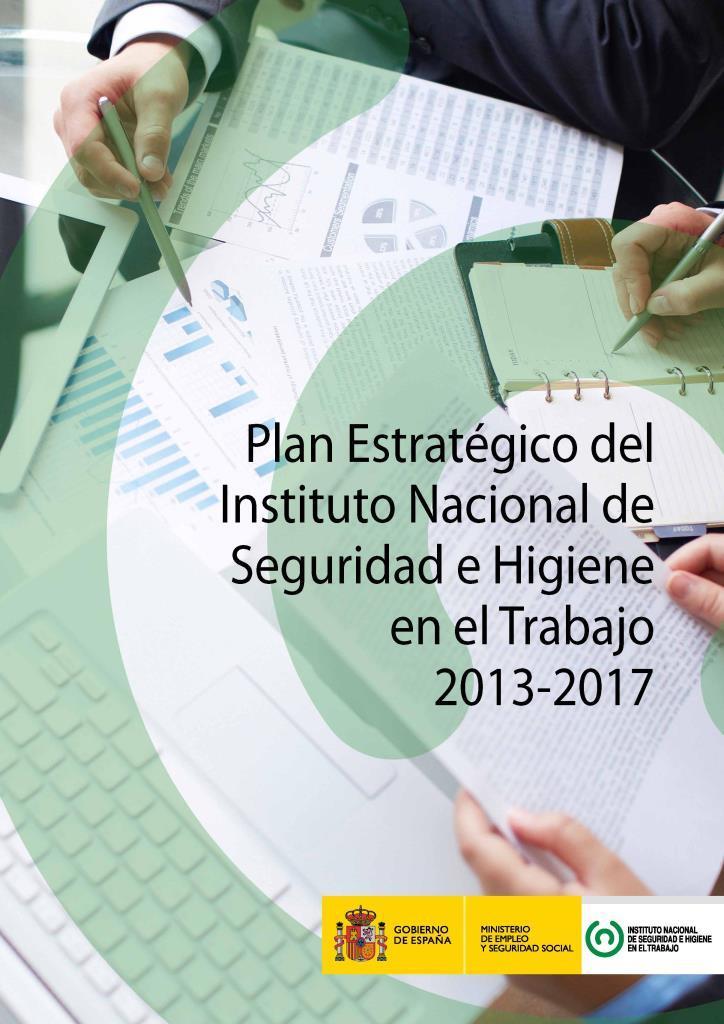 Plan estratégico del instituto nacional de seguridad e higiene en el trabajo 2013-2017