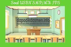 Soal USBN SMP MTs IPS Tahun 2019 Dilengkapi Pembahasan
