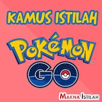 Istilah di Pokemon GO