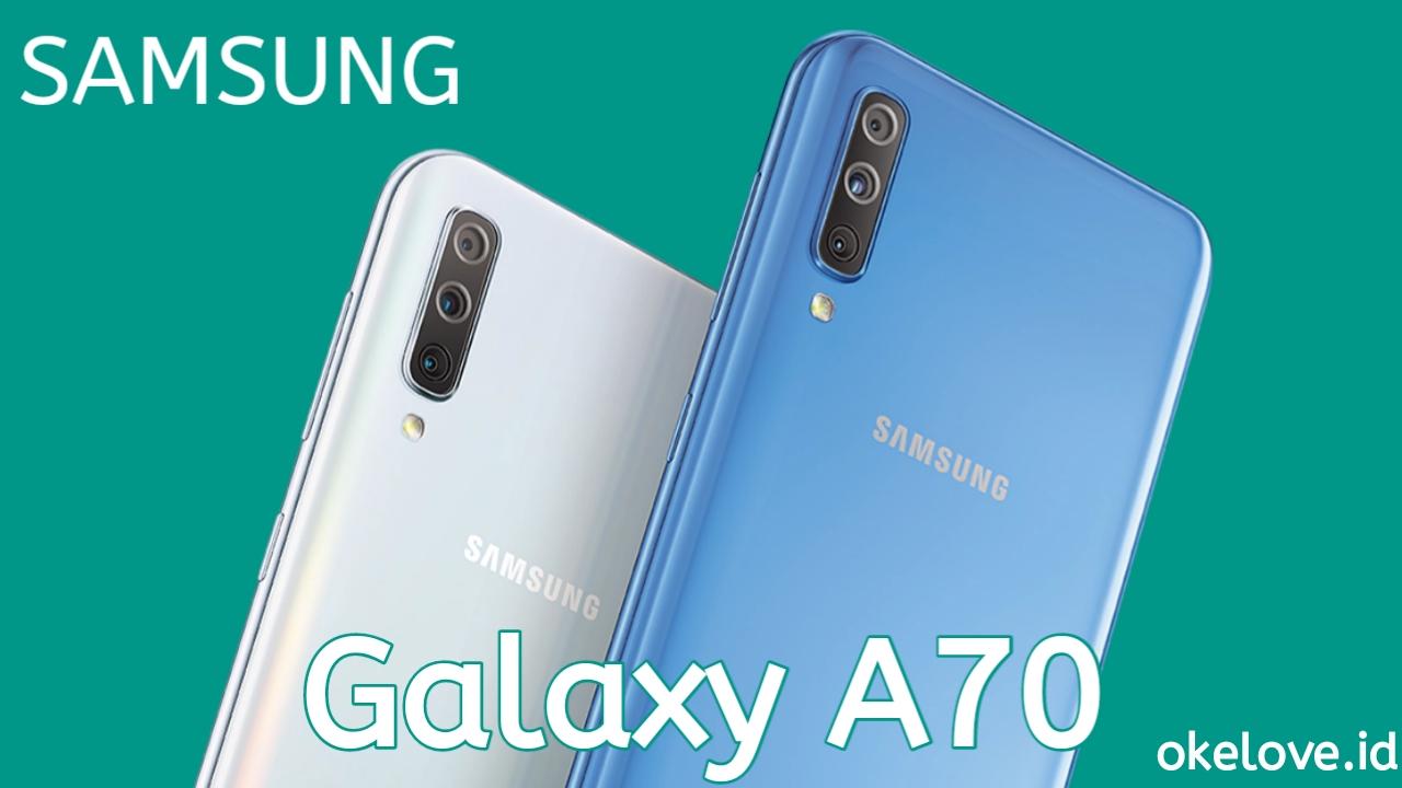 Harga Samsung A70 Juli 2019 dan Spesifikasi