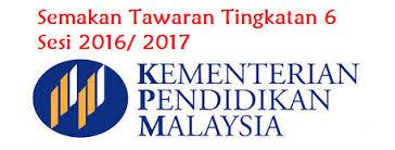 Semakan keputusan Tawaran Tingkatan 6 (Form 6) 2016