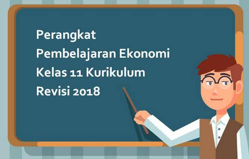 Perangkat Pembelajaran Ekonomi Kelas 11 Kurikulum Revisi 2018