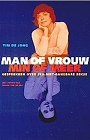 http://www.goodreads.com/book/show/6467151-man-of-vrouw-min-of-meer