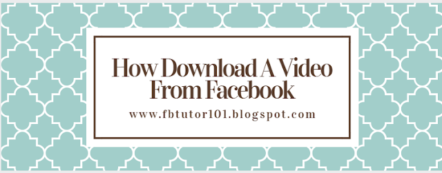 How Download A Video From Facebook