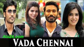 Vada Chennai Tamil Songs Download
