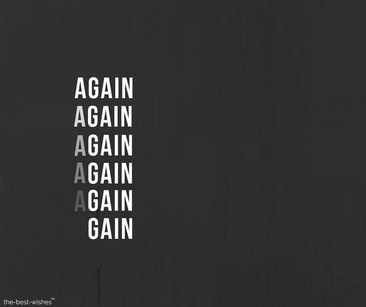 again again again again gain