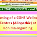 Opening of a CGHS Wellness Centres (Allopathic) at Kohima-regarding.