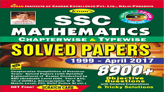 Book-PDF: Kiran's SSC Maths Solved Papers 1999-2017 (True Copy)- SSC Officer