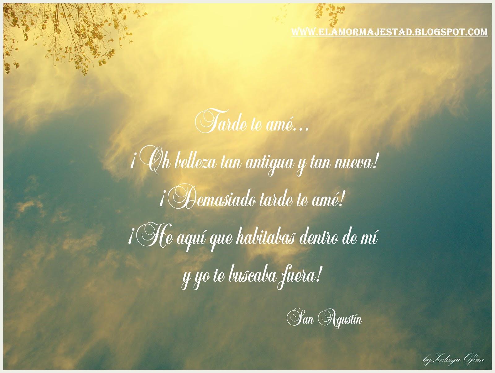 El Amor Majestad Frases De San Agustin
